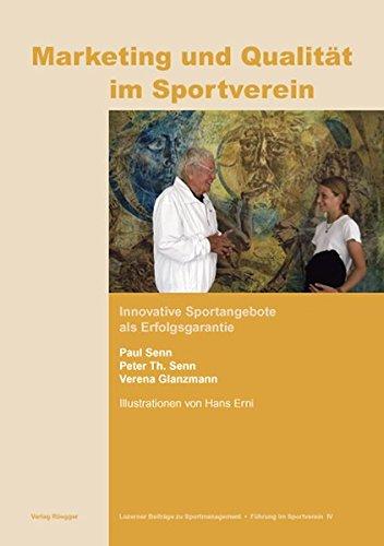 9783725308248: Marketing und Qualität im Sportverein: Innovative Sportangebote als Erfolgsgarantie