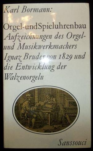9783725400430: Orgel- und Spieluhrenbau