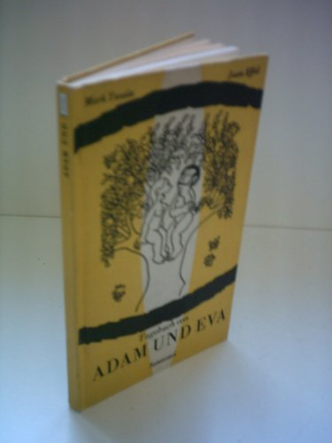 Tagebuch von Adam und Eva: Twain, Mark, Effel,
