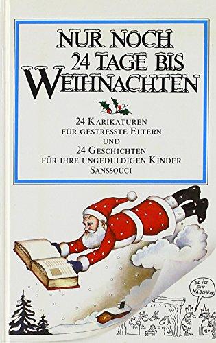 Tage Bis Weihnachten.9783725410057 Nur Noch 24 Tage Bis Weihnachten 24