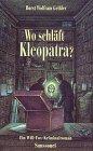 9783725411146: Wo schläft Kleopatra?: Ein Will-Fox-Kriminalroman