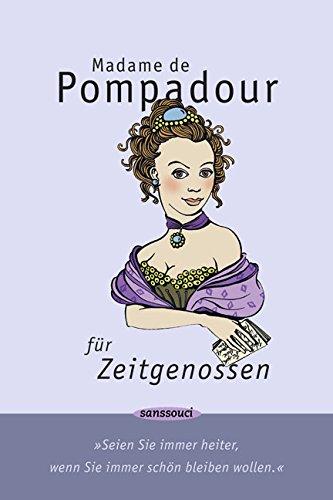 Madame de Pompadour für Zeitgenossen - Pleschinski Hrsg / ill. Menschik, Kat