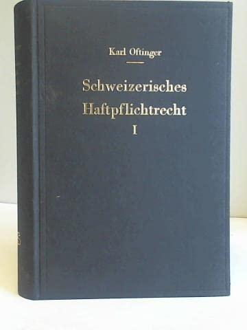 Schweizerisches Haftpflichtrecht. 2 Bände Karl Oftinger