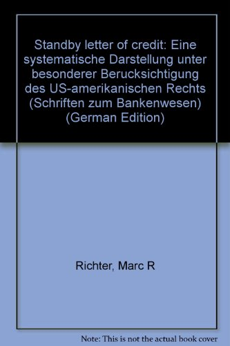 Standby letter of credit: Eine systematische Darstellung: Marc R Richter