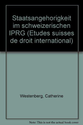 Staatsangehörigkeit im schweizerischen IPRG: Westenberg, Catherine: