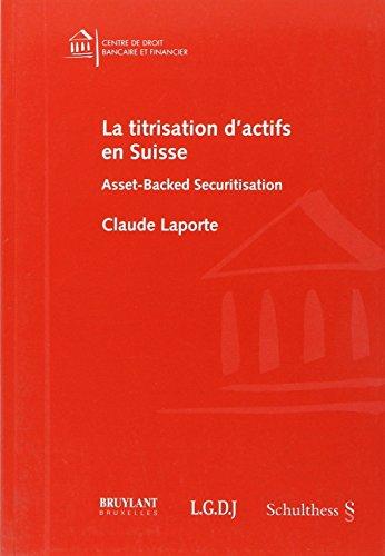 la titrisation d'actifs en suisse: Claude Laporte