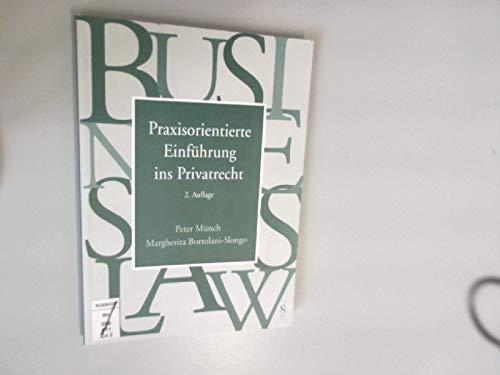9783725550616: Praxisorientierte Einführung ins Privatrecht