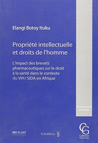 propriete intellectuelle et droits de l'homme. l'impact des brevets pharmaceutiques sur ...