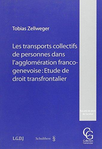 """""""le transport collectifs de personnes dans l'agglomération franco-genevoise ; &..."""