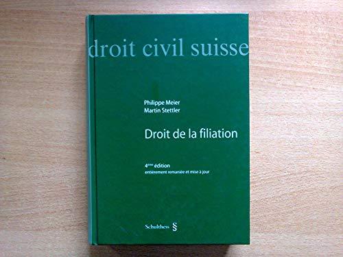 9783725558346: Droit de la Filiation Droit Civil Suisse, 4 Eme Édition