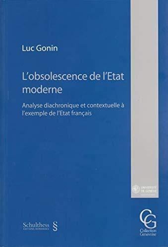 obsolescence de l'etat moderne. analyse diachronique et contextuelle a l'exemple de l&#...