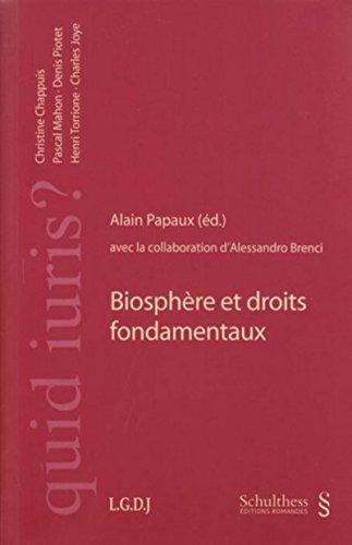 biosphere et droits fondamentaux: Alain Papaux, Alessandro Brenci