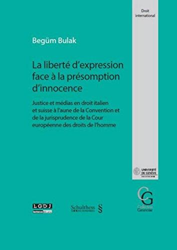 9783725569878: La libert� d expression face � la pr�somption d innocence