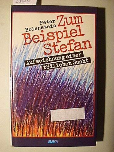 9783726002305: Zum Beispiel Stefan [Gebundene Ausgabe] by Peter Holenstein