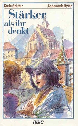 9783726003128: Stärker, als ihr denkt: Ein Kapitel verschwiegener Geschichte (German Edition)