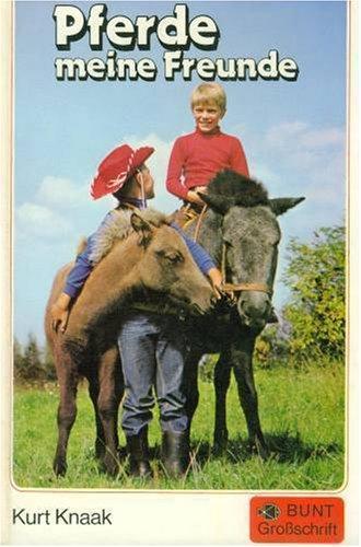 9783726003432: Pferde - meine liebsten Freunde. Pferde, Wind und Sonne/Reiter in der Nacht/Söhne der Prärie