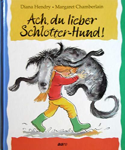 9783726004408: Ach, du lieber Schlotter- Hund