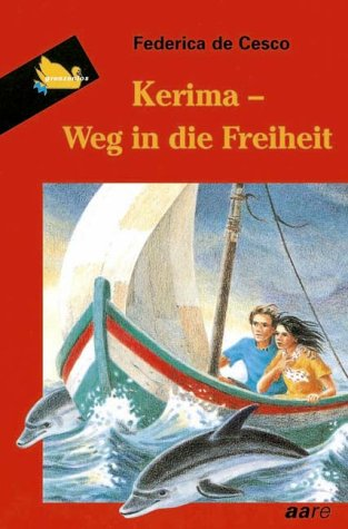 Kerima: Weg in die Freiheit (German Edition): Federica De Cesco