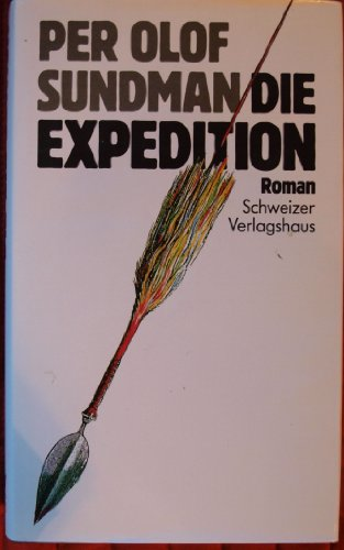Die Expedition. Roman