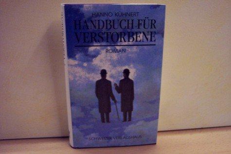 9783726366261: Handbuch für Verstorbene. Roman [Gebundene Ausgabe] by Kühnert, Hanno