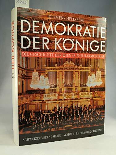 9783726366469: Demokratie der Könige: Die Geschichte der Wiener Philharmoniker (German Edition)