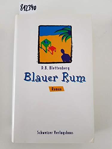 9783726366766: Blauer Rum. Thriller
