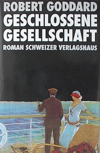 9783726366827: Geschlossene Gesellschaft. Roman