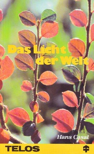 Das Licht der Welt und das Salz: Casal, Hans