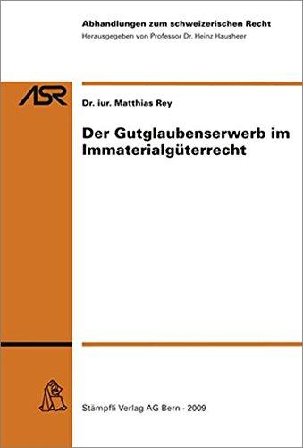 9783727200205: Der Gutglaubenserwerb im Immaterialgüterrecht