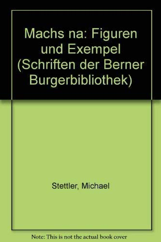 Machs na: Figuren und Exempel: Stettler, Michael