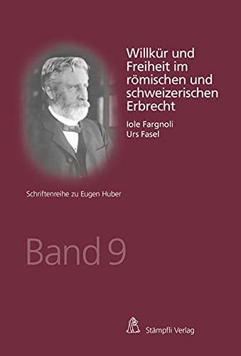 Willkür und Freiheit im römischen und schweizerischen: Fargnoli Iole, Fasel