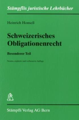Schweizerisches Obligationenrecht: Besonderer Teil Honsell, Heinrich: Honsell, Heinrich