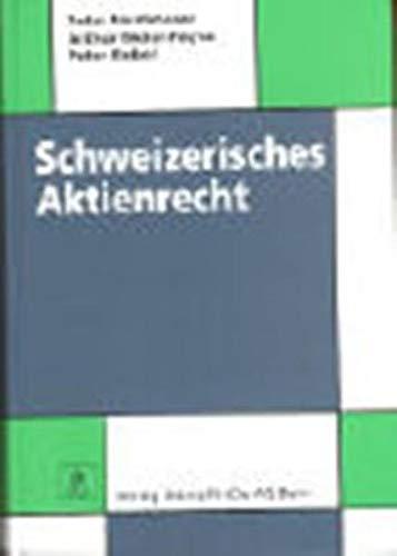 9783727208898: Schweizerisches Aktienrecht (German Edition)