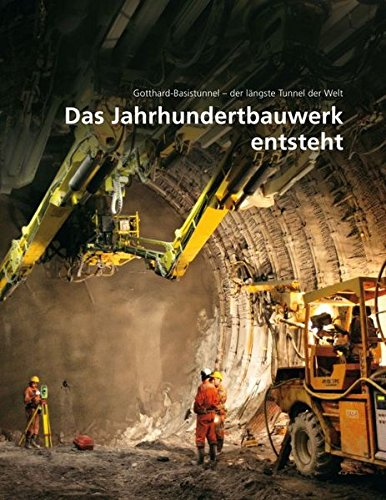 9783727212116: Das Jahrhundertbauwerk entsteht