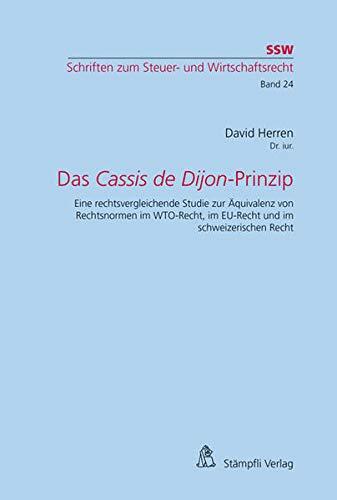 Das Cassis de Dijon-Prinzip: David Herren