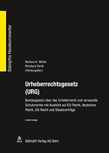 9783727225536: Urheberrechtsgesetz (URG): Bundesgesetz über das Urheberrecht und verwandte Schutzrechte