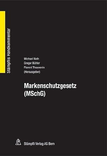 9783727225550: Markenschutzgesetz (MSchG)
