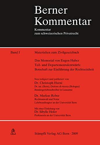 9783727234491: Materialien zum Zivilgesetzbuch (Schweizer Recht): Das Memorial von Eugen Huber. Die Teil- und Departementalentwürfe Botschaft zur Einführung der Rechtseinheit