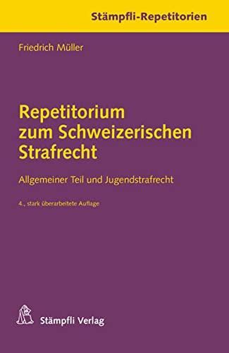9783727242717: Müller, F: Repetitorium zum Schweizerischen Strafrecht