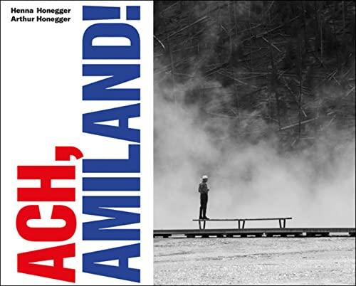 Ach, Amiland!: Arthur Honegger