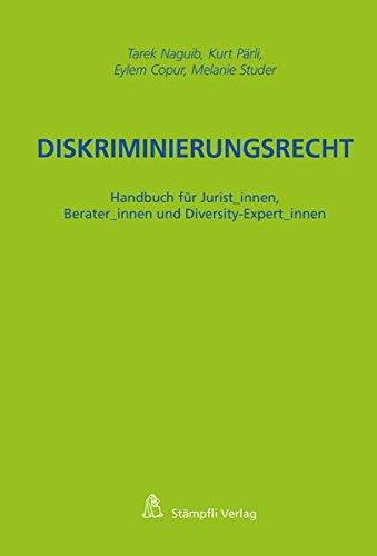 9783727279805: Diskriminierungsrecht: Handbuch für Jurist innen, Berater innen und Diversity-Expert innen