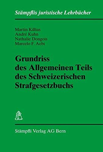 9783727286445: Grundriss des Allgemeinen Teils des Schweizerischen Strafgesetzbuchs