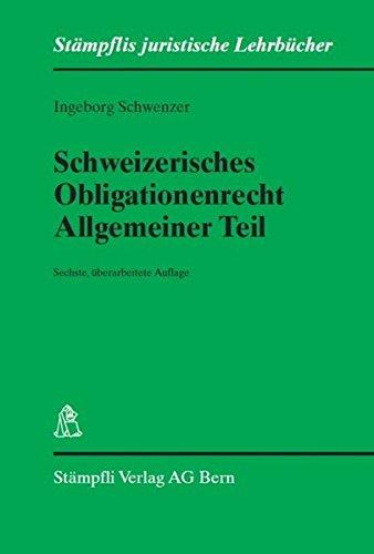 Schweizerisches Obligationenrecht, Allgemeiner Teil: Ingeborg Schwenzer