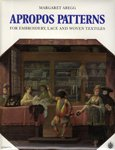 9783727290053: Apropos Patterns for Embroidery, Lace and Woven Textiles (Schriften der Abegg-Stiftung Bern ; v. 4)