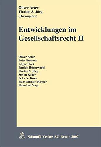 9783727291272: Entwicklungen im Gesellschaftsrecht II: 2. Tagungsband