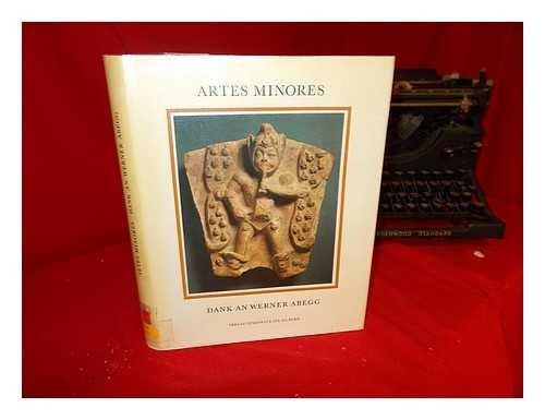 Artes minores. Dank an Werner Abegg.: Stettler, Michael / Lemberg, Mechtild (Hg).