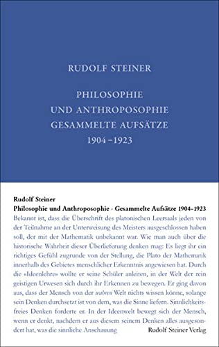 Philosophie und Anthroposophie: Rudolf Steiner