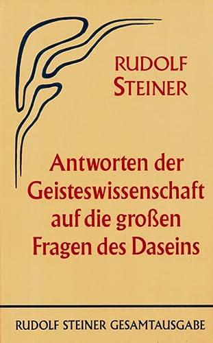9783727406003: Antworten der Geisteswissenschaft auf die grossen Fragen des Daseins: 15 Vorträge, Berlin 1910/1911