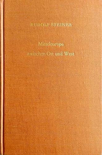 Mitteleuropa zwischen Ost und West: Rudolf Steiner