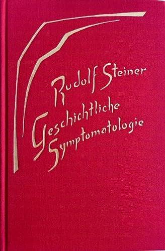 Geschichtliche Symptomatologie: Rudolf Steiner